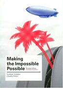 Making Impossible Possible Dream Of Flying. Dream Of By Claudia Weber And Gerlinde