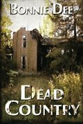 Dead Country By Bonnie Dee Brand New