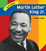 Martin Luther King Jr. Let's Meet Biographies By Colleen A. Sexton Mint