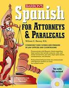 Spanish For Attorneys And Paralegals With Audio Cds By William Harvey