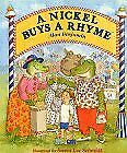 A Nickel Buys A Rhyme By Alan Benjamin - Hardcover Mint Condition