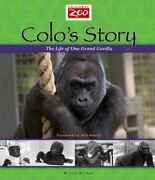 Colo's Story Life Of One Grand Gorilla Columbus Zoo By Nancy Roe Pimm New