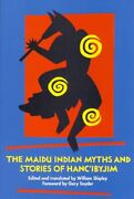 Maidu Indian Myths And Stories Of Hanc'ibyjim, By William Shipley