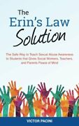 Erins Law Solution Safe Way To Teach Sexual Abuse By Victor Pacini Brand New