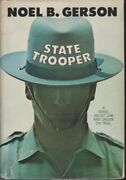 State Trooper By Noel B. Gerson - Hardcover Brand New