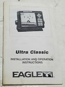 Eagle Ultra Classic Ownerandrsquos Manual Handbook Guide Installation Instructions