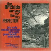 Orchids - Striving For Lazy Perfection - Cd - Mint Condition - Rare