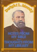 Notes From My Bible And Thoughts From My Library By Dwight L. Moody - Hardcover