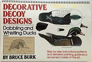 Decorative Decoy Designs Dabbling And Whistling Ducks By Bruce Burk Excellent