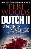 Dutch Ii Angeland039s Revenge Special Collectorand039s Edition By Teri Woods Mint