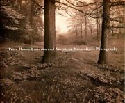 Peter Henry Emerson And American Naturalistic Photography By Christian A. Vg