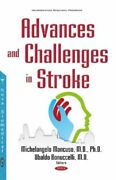 Advances And Challenges In Stroke New Nova Science Publishers Inc Hardback