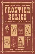Western Frontier Primitive Collectibles - Miners Farmers Hunters / Scarce Book