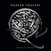 Youssef Dhafer-sounds Of Mirrors Vinyl Neuf