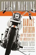 Outlaw Machine Harley-davidson And Search For American By Brock Yates Mint