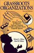 Grassroots Organizations A Resource Book For Directors, By Robert L. Clifton