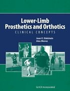 Lower-limb Prosthetics And Orthotics Clinical Concepts By Joan Edelstein And Alex