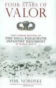 Four Stars Of Valor Combat History Of 505th Parachute By Phil Nordyke Mint