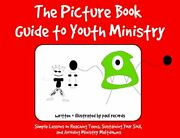 Picture Book Guide To Youth Ministry By Paul Records