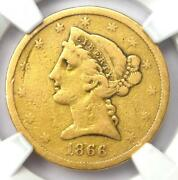 1866-s Liberty Gold Half Eagle 5 Motto Coin - Ngc Fine Details - Rare Date