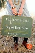 Far From Home By Anne Degrace Mint Condition