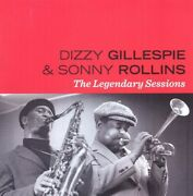 Dizzy Gillespie And Rollins, Sonny - Legendary Sessions [used Very Good Cd] Spain