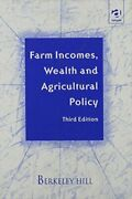 Farm Incomes, Wealth And Agricultural Policy By Berkeley Hill - Hardcover
