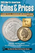 2013 North American Coins And Prices A Guide To U.s., By David C. Harper