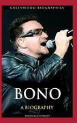 Bono A Biography Greenwood Biographies By David Kootnikoff - Hardcover Mint