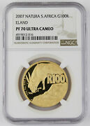 South Africa 2007 Wildlife Natura Eland 1 Oz Gold Proof Coin Ngc Pf70 Uc Perfect