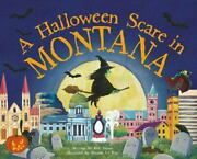 A Halloween Scare In Montana [a Halloween Scare In...prepare If You Dare]