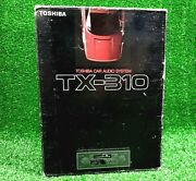 Toshiba Tx-310 Cassette Car Stereo Am Fm Receiver - New Never Used - Dated 1992