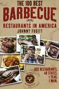 100 Best Barbecue Restaurants In America By Johnny Fugitt Mint Condition