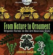 From Nature To Ornament Organic Forms In Art Nouveau By Arnold Lyongrun