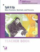 Split It Up More Fractions, Decimals, And Percents, By Myriam Steinback And Mary