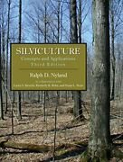 Silviculture Concepts And Applications, Third Edition By Ralph D. Nyland New
