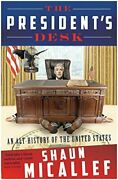 President's Desk An Alt-history Of United States By Shaun Micallef
