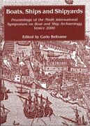 Boats, Ships And Shipyards Proceedings Of Ninth By Carlo Beltrame - Hardcover