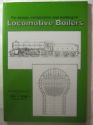 Locomotive Boilers Design, Construction And Working Of Excellent Condition