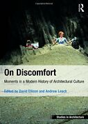 On Discomfort Moments In A Modern History Of By David Ellison And Andrew Leach Vg