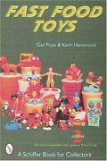 Fast Food Toys Schiffer Book For Collectors By Gail Pope Brand New