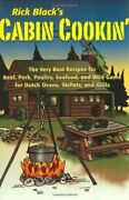 Cabin Cookinand039 Very Best Recipes For Beef Pork Poultry By Rick Black Mint
