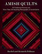 Amish Quilts 30 Traditional Patterns And More Than 200 By Kenneth Pellman