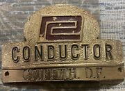 Penn Central Railroad Conductor Hat Badge Issued To Griffith, D.f.