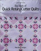 Big Book Of Quick Rotary Cutter Quilts By Pam Bono Brand New