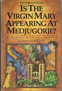 Is Virgin Mary Appearing At Medjugorje By Rene Laurentin And Ljudevit Rupcic Mint