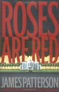 Roses Are Red Alex Cross By James Patterson - Hardcover Brand New