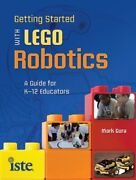 Getting Started With Lego Robotics A Guide For K-12 By Mark Gura Brand New