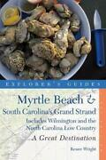 Explorer's Guide Myrtle Beach And South Carolina's Grand By Renee Wright Brand New