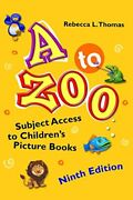 A To Zoo Subject Access To Children's Picture Books, 9th By Rebecca L. Thomas